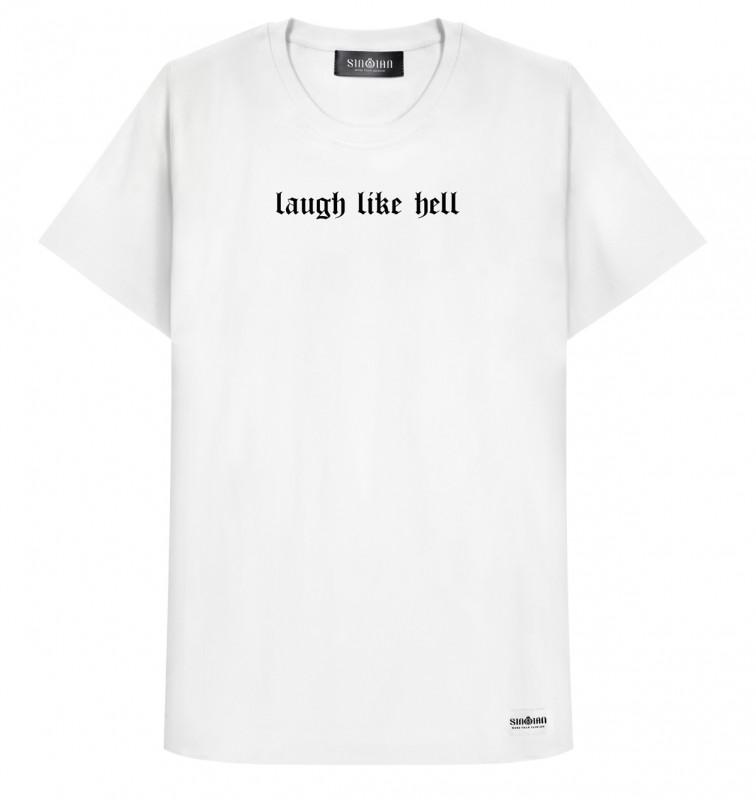 Laugh Like Hell T-Shirt